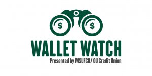 Click to listen to the latest episode of our Wallet Watch podcast