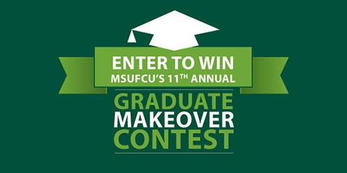 MSUFCU Graduate Makeover Contest