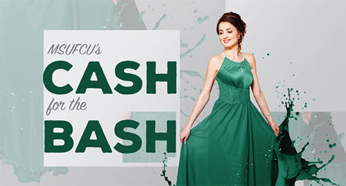 Make a Splash with MSUFCU's Cash for the Bash!