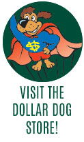 Visit the Dollar Dog Store