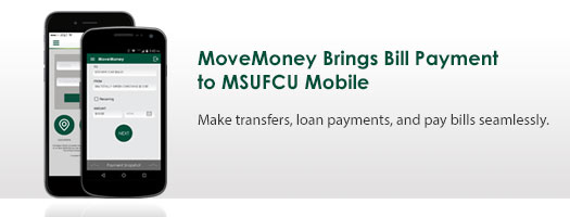 MoveMoney Brings Bill Payment to MSUFCU Mobile
