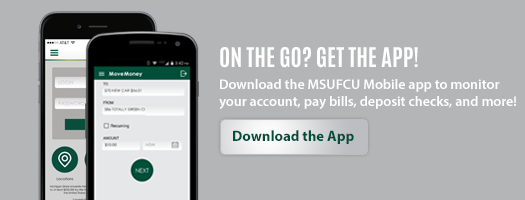 Download the MSUFCU Mobile App