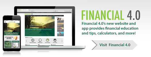 Visit MSUFCU's FInancial 4.0 website - just for students!