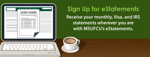 Go Green with MSUFCU eStatements