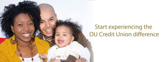 Start experiencing the OU Credit Union difference